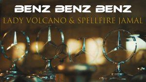 Benz Benz Benz by Lady Volcano Spellfire Jamal